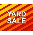 Red striped sale poster with YARD SALE text vector image vector image