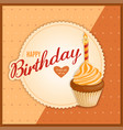 vintage birthday card with orange cupcake on vector image vector image