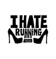 i hate running but a love pizza text vector image