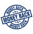money back blue round grunge stamp vector image vector image