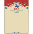 American cowboy rodeo poster western paper vector image vector image