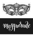 masquerade hand lettering inscription and carnival vector image vector image