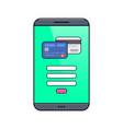 smartphone with credit card on screen vector image vector image