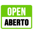 Aberto sign in black and green vector image vector image