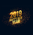 awesome 2019 happy new year sparkles golden vector image vector image