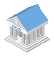 bank icon isometric style vector image
