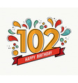 color happy birthday number 102 flat line design vector image vector image