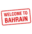 welcome to Bahrain red grunge square stamp vector image vector image