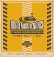 Road construction vintage poster design concept vector image