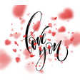 love word hand drawn lettering with red heart vector image vector image
