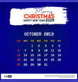 october 2019 calendar template merry christmas vector image vector image