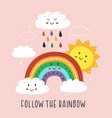 poster with cute rainbowcloud and sun vector image vector image