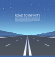 road to infinity road highway vector image vector image