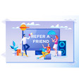 refer a friend concept friend sharing referral vector image vector image