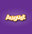 august a sign with name month