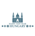 Happy New Year Hungary vector image vector image