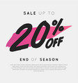 sale up to 20 percent off end of season vector image vector image