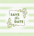 save the date wedding invitation floral elements vector image vector image