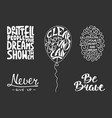 set inspirational and motivational lettering vector image