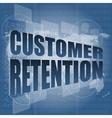 customer retention word on business digital screen vector image