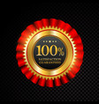 100 percent satisfaction guaranteed golden vector image vector image