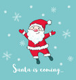 christmas greeting card with cute santa claus vector image