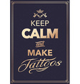 Make Tattoo Typography vector image