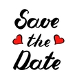 Save the date brush lettering with hearts vector image vector image
