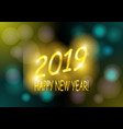 golden lettering and frame with new 2019 vector image vector image