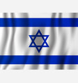 israel realistic waving flag national country vector image vector image
