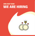 join our team busienss company diamond ring we vector image