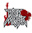 logo rock music with red roses and guitar vector image