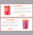 preserved food banners set with fruits or berries vector image