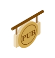 Street signboard of pub isometric 3d icon vector image vector image