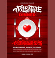 valentines day dinner poster template vector image