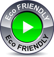 Eco friendly round button vector image vector image