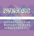 modern dynamic font cut out stylized 3d letters vector image vector image