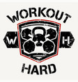workout hard vector image vector image