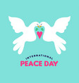 international peace day white doves couple in love vector image