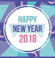happy new year 2018 round card dots design image vector image
