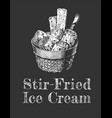 stir-fried ice cream vector image vector image