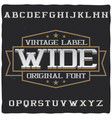 vintage label typeface named wide vector image