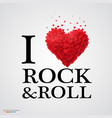 i love rock and roll heart sign vector image vector image