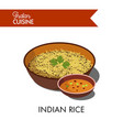 indian rice in deep bowl with spicy sauce vector image vector image