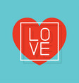 love template greeting card for valentines day vector image vector image