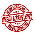 mission accomplished round red grunge stamp vector image vector image