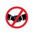 round red sign prohibition handshake vector image