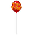 trick or treat text design on red balloon