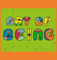 art of being unusual artistic font vector image vector image