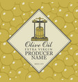 label for olive oil with oil press and barrel vector image vector image